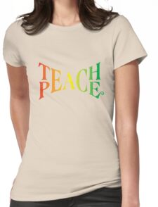 Teach Peace Womens Fitted T-Shirt