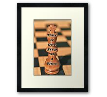 One Step at a Time Humorous Chess Quote Framed Print