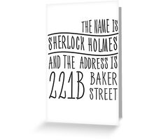 The name is Sherlock Holmes... Greeting Card
