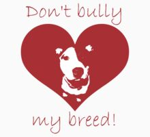 Don't bully my breed! Kids Clothes