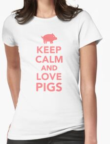 Keep calm and love Pigs Womens Fitted T-Shirt