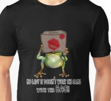 It Won't Work With The Bag!! Unisex T-Shirt