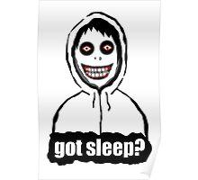 Got Sleep? Poster