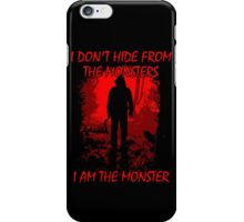I Am The Monster iPhone Case/Skin