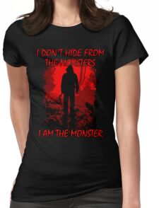I Am The Monster Womens Fitted T-Shirt