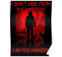 I Am The Monster Poster