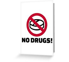No Drugs Greeting Card