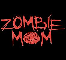 Zombie Mom by DeepFriedArt