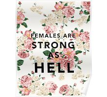 Females are Strong As Hell Poster