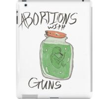 abortions with guns  iPad Case/Skin