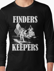 Finders Keepers Long Sleeve T-Shirt