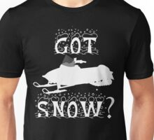 Got Snow? Unisex T-Shirt