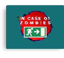 In Case of Zombies (green background) Canvas Print