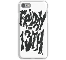 Friday 13th! iPhone Case/Skin