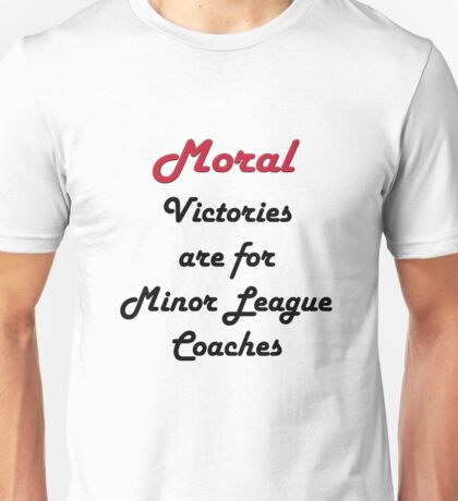 Moral Victories T-Shirt