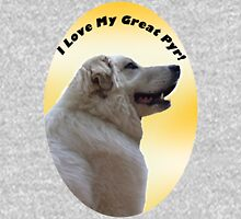I Love My Great Pyr! - Great Pyrenees Mountain Dog Long Sleeve T-Shirt