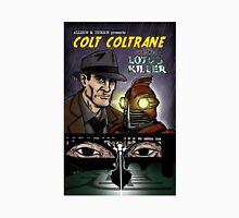 Colt Coltrane and the Lotus Killer Unisex T-Shirt