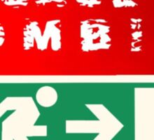 In Case of Zombies (green background) Sticker