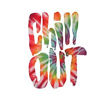 Chill Out - Tie Dye Photographic Print