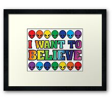 Rainbow I Want to Believe Framed Print