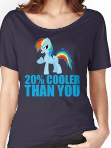 Rainbow Dash: 20% Cooler Than You Women's Relaxed Fit T-Shirt
