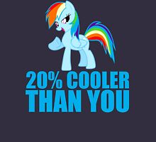 Rainbow Dash: 20% Cooler Than You Unisex T-Shirt