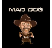 Buford Mad Dog Tannen 1885 Back To The Future Photographic Print
