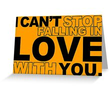 I can't stop falling in love whit you Funny Geek Nerd Greeting Card
