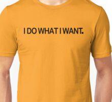 I Do What I Want Funny Geek Nerd Unisex T-Shirt
