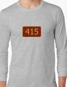 415 (San Francisco) Long Sleeve T-Shirt