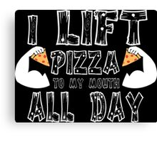 I Lift Pizza All Day Funny Geek Nerd Canvas Print
