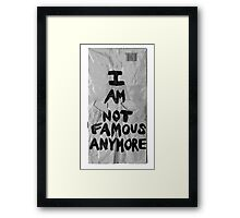 I AM NOT FAMOUS ANYMORE - SHIA LABEOUF Framed Print