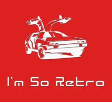 I'm So Retro - 80s Computer Game - Back to Future T-Shirt by deanworld