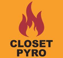 Closet Pyro by tastypaper