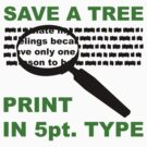 Save A Tree by tastypaper