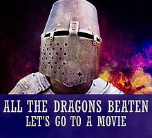 All the dragons beaten let's go to a movie by luckypixel