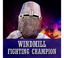 Windmill fighting champion Photographic Print