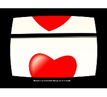 My heart is on vertical hold. Only you can set it straight. Photographic Print