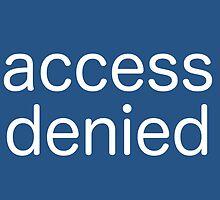 Access Denied (blue) by ArtWeaver