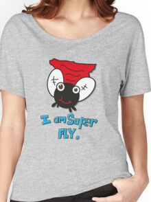 i am super fly Women's Relaxed Fit T-Shirt
