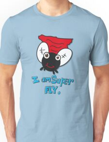 i am super fly Unisex T-Shirt