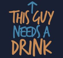 This guy needs a drink by jazzydevil