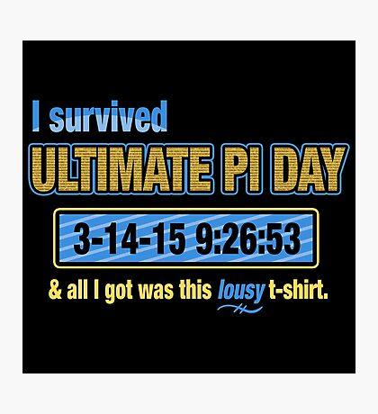 Pi Day Survivor Photographic Print