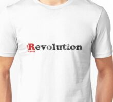 The Revolution is near Unisex T-Shirt