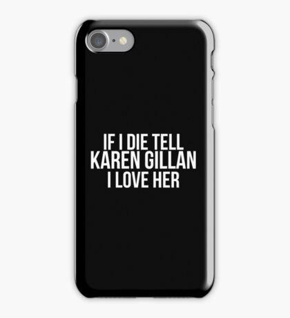 Tell Karen Gillan #2 iPhone Case/Skin