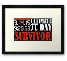 2015 Ultimate Pi Day Survivor Framed Print