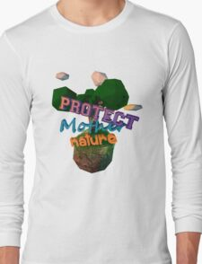 Protect Mother Nature Long Sleeve T-Shirt