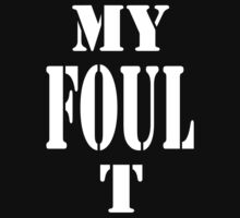 My FOUL T by mobii