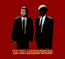 The BAD MOTHERFUCKERS - PULP FICTION by FKstudios