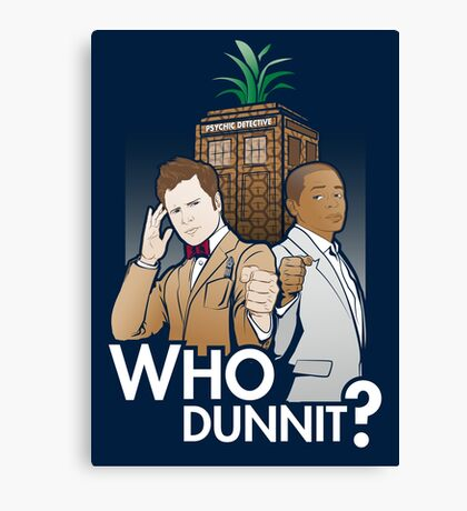 Who Dunnit? Psych Doctor Who Canvas Print